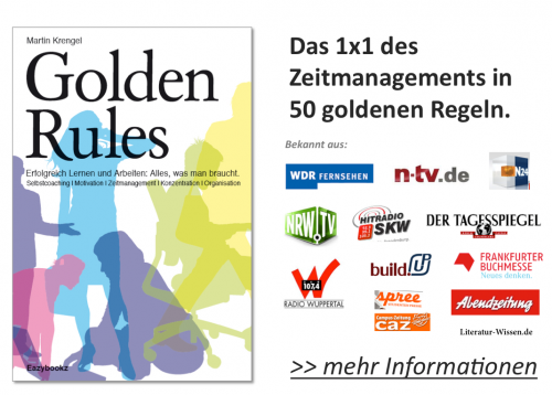 1x1 Zeitmanagements -Alles was man braucht. Golden Rules