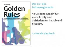 Golden Rules für Erfolg und Zufriedenheit im Job und Studium