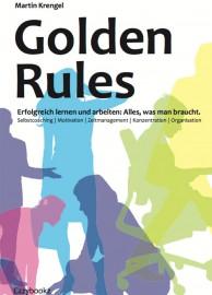 Cover Golden Rules Zeitmanagement und Produktivität Ratgeber von Martin Krengel