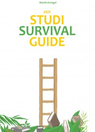 Cover Studi-Survival-Guide Zeitmanagement Ratgeber für Studenten