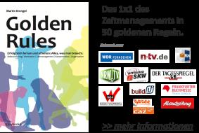 Golden Rules: Das 1x1 des Zeitmanagements in 50 goldenen Regeln