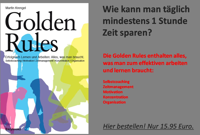 Golden Rules - Ratgeber Zeitmanagement und Organisation von Martin Krengel