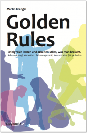 Buch Cover Golden Rules Zeitmanagement von Martin Krengel