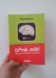 Denk mit! Erfolg durch Perspektivenwechsel von Thilo Baum - Cover zur Rezension