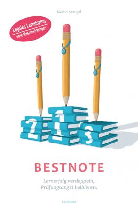 Bestnote: Lernmethoden und richtig leicht lernen lernen