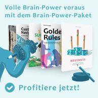 """Profitiere jetzt von den Vorteilen. Hole dir das Brain-Power-Paket mit den Amazon-Bestsellern """"Golden Rules"""", """"Bestnote"""" und weiteren wertvollen Inhalten."""