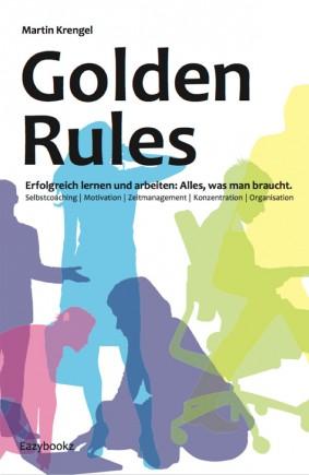 Golden Rules - Motivation gegen Prokrastination - denke in Prozessen