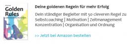 Golden Rules - für mehr Erfolg