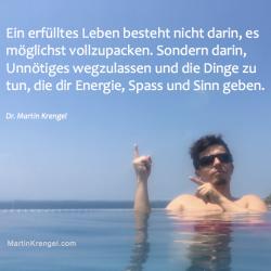 Motionssprueche-Zitat zum Leben-Einfach Leben-Mehr Spass haben-Frei und gluecklich sein - Motionspsychologe - Dr. Martin Krengel - Motivationsspruch Nr 1