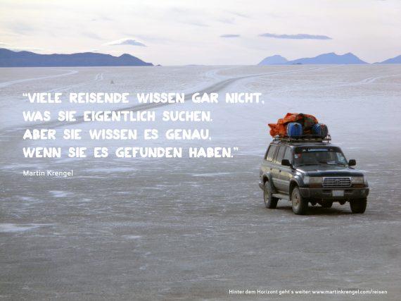 Viele Reisende wissen gar nicht, was sie eigentlich suchen. Aber sie wissen es genau, wenn sie es gefunden haben.