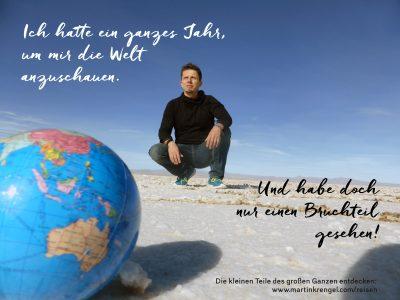 Motivationssprueche - Dinge motiviert Leben - Zitat und Spruch fuer Reisende und Weltenbummler - Motiviert Dinge anpacken - Motivationszitat von Weltreisendem Dr Martin Krengel